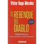 Rebenque Del Diablo Víctor Hugo Morales (col)