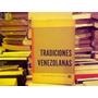 Tradiciones Venezolanas. Literatura. Folklore.