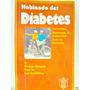 Hablando De Diabetes Por El Dr. Petzoldt Y Dr. Schoffling