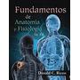 Fundamentos De Anatomia Y Fisiologia 3a. Ed. Nuevo