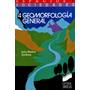 Geomorfología General. Muñoz Jiménez. Libro Digital