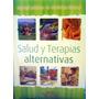 Libro De Medicina Natural, Salud Y Terapias Alternativas