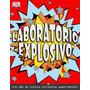 Libro Laboratorio Explosivo Billiken - Tapa Dura