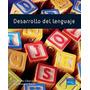 Desarrollo Del Lenguaje. Jean Berko. Libro Digital