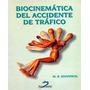 Biocinematica Accidente De Trafico. Jouvencel. Libro Digital