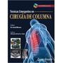 Tecnicas Emergentes Cirugia De Columna. Bhave. Libro Digital