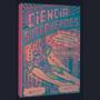Ciencia Y Superhéroes Experimentos, Hipótesis, Héroes Y V...