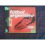 Atlas Del Futbol Argentino Completo - River Boca Racing Y +