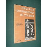 Libro Voley Curso Entrenadores Voleibol - Amifeb - 1975
