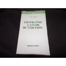 Contratos A Favor De Terceros - Julio Dassen