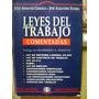 Leyes Del Trabajo Comentadas- Grisolia Y Sudera Año 2000