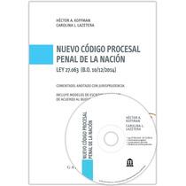Código Procesal Penal De La Nación (ley 27.063) Comentado