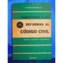 Comentarios A Las Reformas Al Codigo Civil Por Noailles