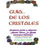 Libro-guia De Cristales En Formato Word-super Completo