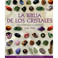 La Biblia De Los Cristales. Judy Hall