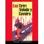 Exu Tiriri Veludo Y Caveira