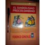 El Simbolismo Precolombino. Federico Gonzalez Nuevo Envios