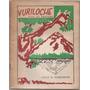 Vuriloche: País De Ensueño Italo Sameghini, Patagonia Poesía