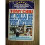 El Pollo De Port Arthur - Tony Chiu