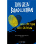 Will Grayson, Will Grayson - John Green/ David Levirhan