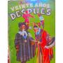 Veinte Años Despues Por Alejandro Dumas Ed. Tor