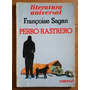 Perro Rastrero - Francoise Sagan
