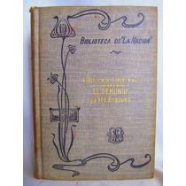 El Demonio De Los Bosques Por M. Bird B. De La Nacion 1909