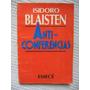 Isidoro Blaisten - Anticonferencias