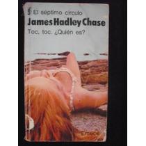 James H. Chase - Toc, Toc, ¿quién Es?