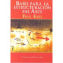 Bases Para La Estructuración Del Arte - Paul Klee - Nuevo