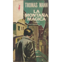 La Montaña Magica - Thomas Mann - Tomo Ii