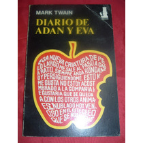 Mark Twain Diario De Adan Y Eva En La Plata Zona *9y530*
