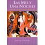 Las Mil Y Una Noches - Anonimo - Nuevo
