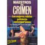 Maestros Del Crimen/ Martinez Roca/ Varios Autores!!