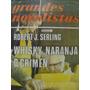 Libreriaweb Whisky, Naranja, O Crimen Por Robert J. Serling