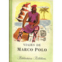 Viajes De Marco Polo - Biblioteca Billiken