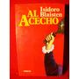 Al Acecho Isidoro Blaisten Editorial Emecé Buenos Aires 1995