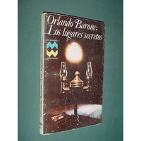 Libro Los Lugares Secretos Orlando Barone 147 P Macondo 1976