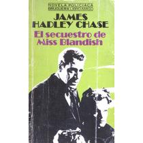James Hadley Chase, El Secuestro De Miss Blandish, Bruguera