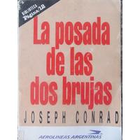 El Arcon La Posada De Las Dos Brujas - Joseph Conrad