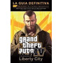 Guía Definitiva -- Gran Theft Auto 4