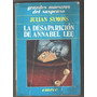 La Desapariciòn De Annabel Lee / Julian Symons
