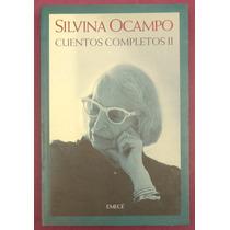 Cuentos Completos 2 - Silvina Ocampo