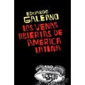 Las Venas Abiertas De América Latina Eduardo Libro Digital