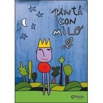 Pinta Con Milo 1 Y 2 De Milo Lockett 2 Libros Para Pintar