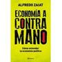 Libro Digital - Economía A Contramano - Alfredo Zaiat