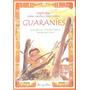 Leyendas, Mitos, Cuentos Y Otros Relatos Guaranies