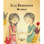 Mil Grullas - Elsa Bornemann