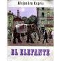 Alejandro Kuprin - El Elefante - Dibujos De Borovski