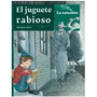 El Juguete Rabioso - Roberto Arlt - Mandioca La Estacion